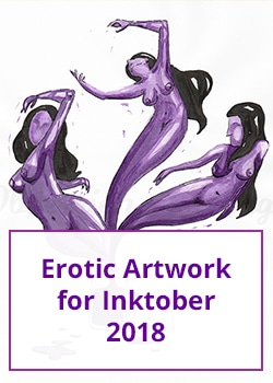 Erotic Artwork for Inktober 2018